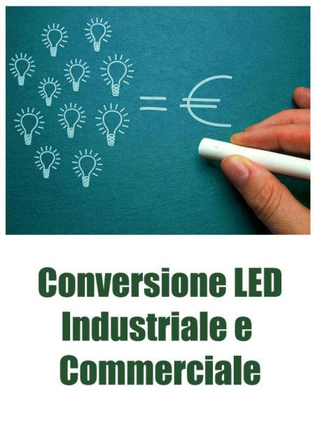 Conversione a LED Aziendale